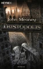 "John Meaney ""Tristopolis"""